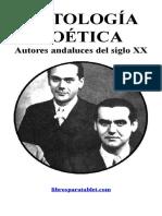 ANTOLOGIA POETICA. Autores andaluces del siglo XX.pdf