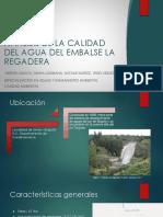 ANALISIS DE LA CALIDAD DEL AGUA DEL EMBALSE LA REGADERA (1).pptx