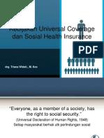 Kebijakan Universal Coverage dan Social Health Insurance pengantar kuliah.pptx