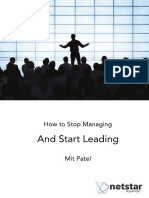 How to Stop Managing and Start Leading