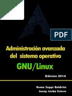 Administración avanzada del sistema operativo GNU-LINUX_ED2014.pdf