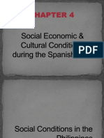 Social Economic & Cultural Conditions During the Spanish