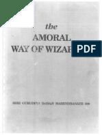 Sri Dadaji Mahendranth - The Amoral Way of Wizardry.pdf