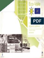 05 | Eco-valle | Hacia un nuevo espacio público- 8 propuestas para el Bulevar de Vallecas | - | Spain | Comisión Europea - Programa Life; Mediterranean Verandahways | Article