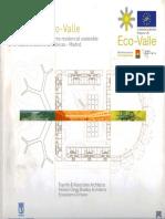 05   Estrategia Eco-Valle   Tres proyectos para un entorno residencial sostenible en el Nuevo Ensanche de Vallecas   -   Spain   Com. Europea - Life; Mediterranean Verandahways   Ecoboulevard -Air Tree, Parkeing