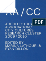 10   Architectural Association City Cultures Cluster 2009 / 2010   UK   AACC Cluster   10 Things We Have Learned from the City   pg. 38-42