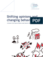 Shifting Opinions, Changing Behavior