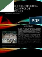 Obras de Infraestructura para control de inundaciones