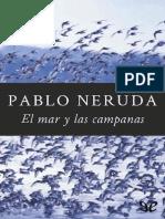 Pablo Neruda - El mar y las campanas