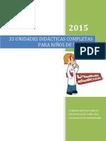 __33-UNIDADES-DIDACTICAS-COMPLETAS-PARA-NINOS-DE-56-ANOS_unlocked.pdf