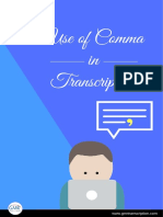 Use of Comma in Transcription
