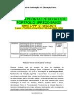 PORTFÓLIO EDUCAÇÃO FÍSICA 2 E 3 TEMOS A PRONTA ENTREGA WHATSAPP 91988309316 E-MAIL portfoliouniversitario@gmail.com.docx