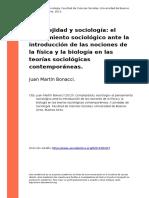 Juan Martin Bonacci (2013). Complejidad y Sociologia El Pensamiento Sociologico Ante La Introduccion de Las Nociones de La Fisica y La Bi (..)