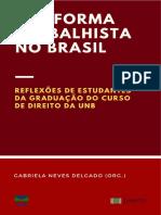 A_reforma_trabalhista_no_Brasil._Reflexoes_de_estudantes_da_graduacao_do_curso_de_Direito_da_Universidade_de_Brasilia-min.pdf
