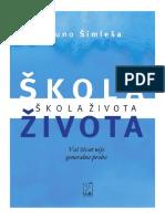 Bruno Šimleša Škola Života DEO Psihopolis