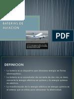 Baterias de Aviacion. Para Exponer