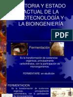 Historia y estado actual de la biotecnología-bioingeniería.pptx