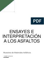 Ensayes e Interpretaciones de Los Asfaltos