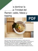 Guía Para Dominar La Santísima Trinidad Del Ramen - Caldo, Fideos y Topping