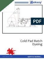 Cold Pad Batch