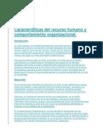 Características del recurso humano y comportamiento organizacional.docx