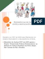 Experiências de Práticas de Justiça Restaurativa No Brasil