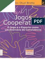 Jogos Cooperativos - BROTTO, Fábio Otuzi.pdf