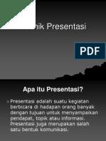 Teknik presentasi ini