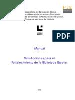 6 SEIS ACCIONES PARA EL FORTALECIMIENTO DE LA BIBLIOTECA ESCOLAR