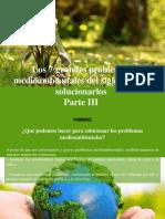 Yammine - Los 7 Grandes Problemas Medioambientales Del Siglo y Cómo Solucionarlos, Parte III
