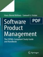 Hans-Bernd Kittlaus, Samuel A. Fricker (auth.) - Software Product Management_ The ISPMA-Compliant Study Guide and Handbook (2017, Springer-Verlag Berlin Heidelberg).pdf