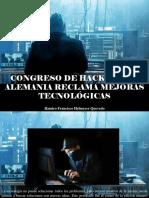Ramiro Francisco Helmeyer Quevedo - Congreso de Hackers en Alemania Reclama Mejoras Tecnológicas