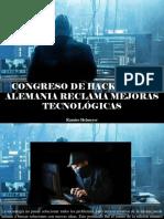 Ramiro Helmeyer - Congreso de Hackers en Alemania Reclama Mejoras Tecnológicas