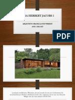 Casa Herbert Jacobs 1