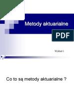 2010 Metody aktuarialne 1