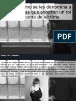 Danilo Díaz Granados - Conoce Cómo Se Les Denomina a Las Personas Que Adoptan Un Rol Constante de Víctima