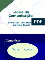 Teoria Da Comunicação - Revisão (Dra. Luci M. Bonini).ppt