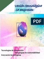 Tecnologias de Innovacion en Las Areas de La Organizacion