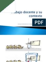 Trabajo_docente_y_su_contexto-2018.ppt