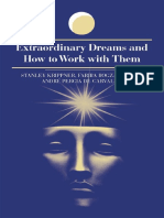 Stanley Krippner - Extraordinary Dreams and How to Work With Them