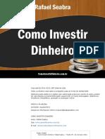 ComoInvestirDinheiroRafaelSeabra.pdf