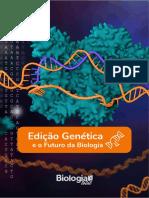 EDIÇÃO GENETICA