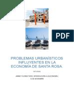 PROBLEMAS URBANÍSTICOS INFLUYENTES EN LA ECONOMÍA DE SANTA ROSA.docx