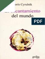 Cyrulnik Boris - El Encantamiento Del Mundo.pdf