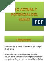 Presentación Uso actual y uso potencial.
