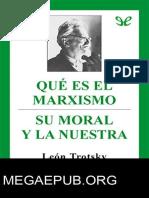 Que Es El Marxismo Su Moral y La Nuestra