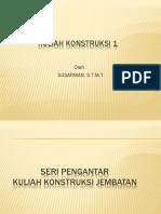 Kuliah Konstruksi 1_tgl 19 Feb