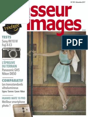 Chasseur d'Images N°399 Decembre 2017 (RX10 IV, X E3, 24