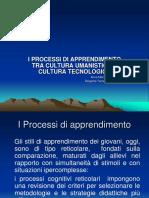 IprocessidiApprendimentotraculturaUmanisticaeCulturaTecnologica.ppt