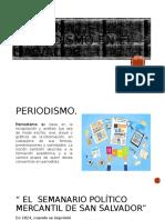 Historia de El Periodismo en El Salvador